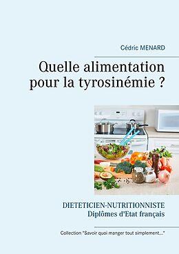 eBook (epub) Quelle alimentation pour la tyrosinémie ? de Cédric Menard