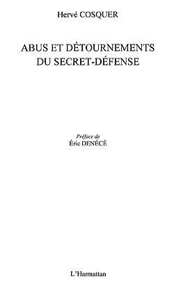 E-Book (epub) Abus et detournements du secret-defense von Cosquer Herve