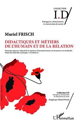 E-Book (pdf) Didactiques et metiers de l'humain et de la relation von Muriel Frisch