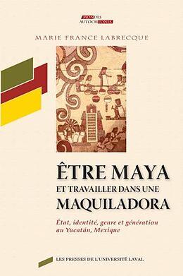 eBook (pdf) Etre maya et travailler dans une maquiladora de Marie-France Labrecque Marie-France Labrecque