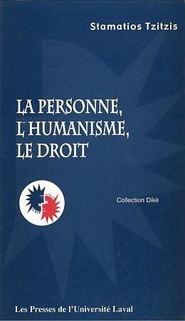 eBook (pdf) La personne, l'humanisme et le droit de Stamazios Tzitzis Stamazios Tzitzis
