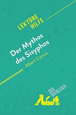 E-Book (epub) Der Mythos des Sisyphos von Albert Camus (Lektürehilfe) von Martine Petrini-Poli, Alexandre Randal
