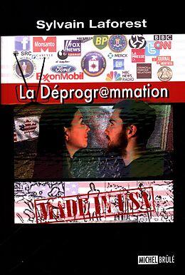 eBook (epub) La deprogrammation de Sylvain Laforest