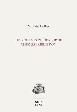 E-Book (pdf) Les rouages du descriptif chez Gabrielle Roy von Nathalie Dolbec