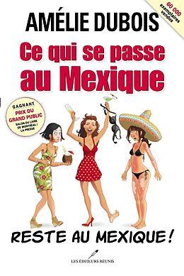 E-Book (epub) Ce qui se passe au Mexique reste au Mexique! von Amelie Dubois