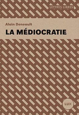 eBook (epub) La mediocratie de Deneault Alain Deneault
