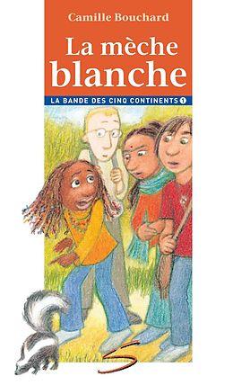 eBook (pdf) La mèche blanche de Camille Bouchard