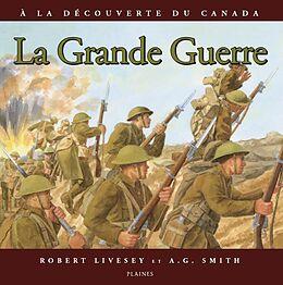 eBook (epub) grande guerre, La de Robert Livesey