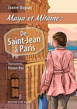 E-Book (epub) Maya et Mitaine : De Saint-Jean a Paris von Duguay Joanie Duguay