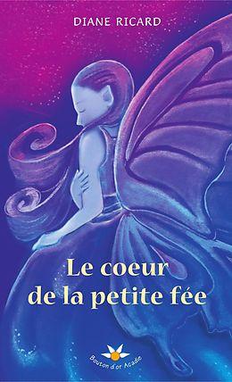 E-Book (epub) Le coeur de la petite fee von Diane Ricard