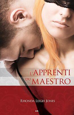 E-Book (epub) L'apprenti maestro von Leigh Jones Rhonda Leigh Jones