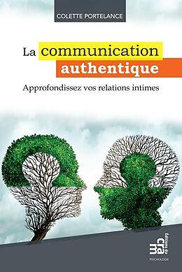 eBook (epub) La communication authentique de Portelance Colette Portelance
