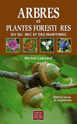 eBook (pdf) Arbres et plantes forestières du Québec et des Maritimes - Réédition de Leboeuf Michel Leboeuf