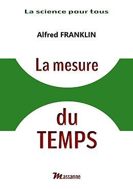 E-Book (epub) La mesure du Temps von Alfred Franklin