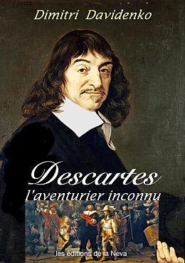 eBook (epub) Descartes, l'aventurier inconnu de Dimitri Davidenko
