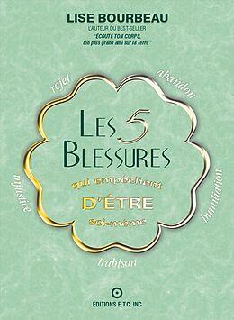 eBook (epub) Les 5 blessures qui empêchent d'être soi -même de Lise Bourbeau