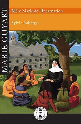 eBook (epub) Marie Guyart de Roberge Sylvie Roberge