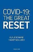 Kartonierter Einband Covid-19: The Great Reset von Thierry Malleret, Klaus Schwab