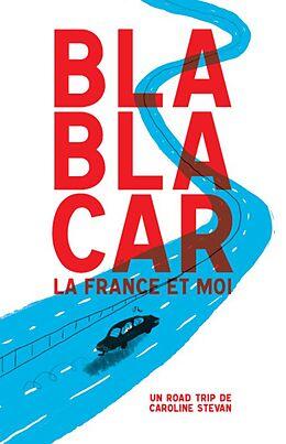 eBook (epub) BlaBlaCar, la France et moi de Caroline Stevan