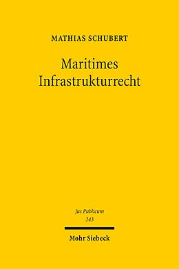 E-Book (pdf) Maritimes Infrastrukturrecht von Mathias Schubert