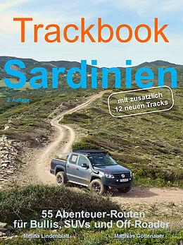Kartonierter Einband Trackbook Sardinien 2. Auflage von Matthias Göttenauer, Melina Lindenblatt