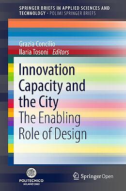 Kartonierter Einband Innovation Capacity and the City von