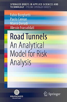 Kartonierter Einband Road Tunnels von Paolo Cerean, Marco Derudi, Fabio Borghetti