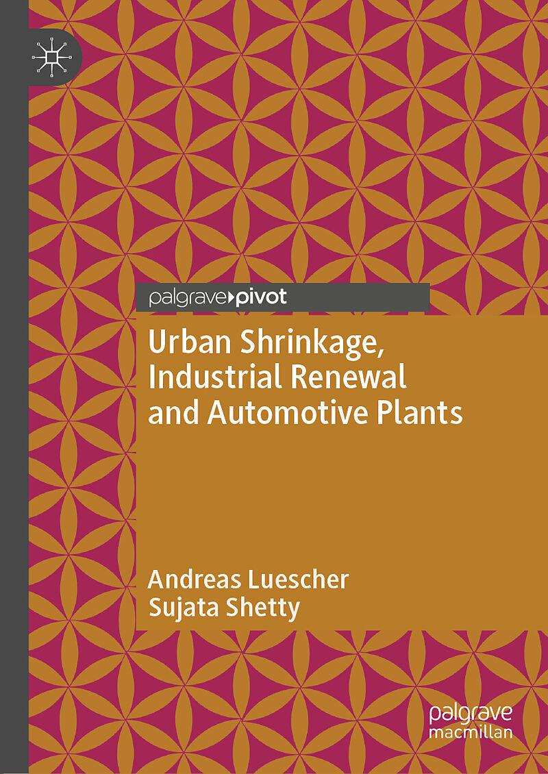Urban Shrinkage, Industrial Renewal and Automotive Plants