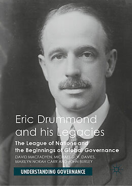 E-Book (pdf) Eric Drummond and his Legacies von David Macfadyen, Michael D. V. Davies, Marilyn Norah Carr