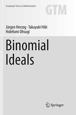 Kartonierter Einband Binomial Ideals von Jürgen Herzog, Hidefumi Ohsugi, Takayuki Hibi