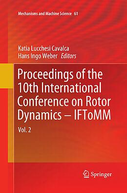 Kartonierter Einband Proceedings of the 10th International Conference on Rotor Dynamics - IFToMM von