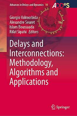 E-Book (pdf) Delays and Interconnections: Methodology, Algorithms and Applications von