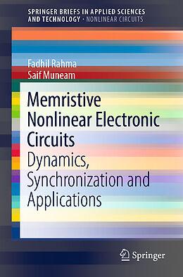 Kartonierter Einband Memristive Nonlinear Electronic Circuits von Saif Muneam, Fadhil Rahma