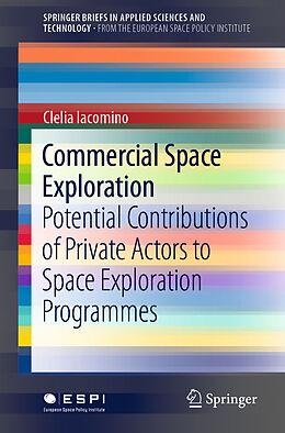 Kartonierter Einband Commercial Space Exploration von Clelia Iacomino