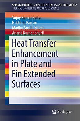 Kartonierter Einband Heat Transfer Enhancement in Plate and Fin Extended Surfaces von Sujoy Kumar Saha, Anand Kumar Bharti, Madhu Sruthi Emani