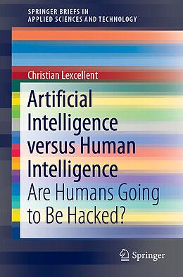 Kartonierter Einband Artificial Intelligence versus Human Intelligence von Christian Lexcellent