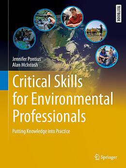 Fester Einband Critical Skills for Environmental Professionals von Jennifer Pontius, Alan McIntosh