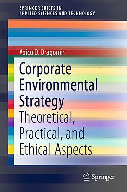 Kartonierter Einband Corporate Environmental Strategy von Voicu D. Dragomir