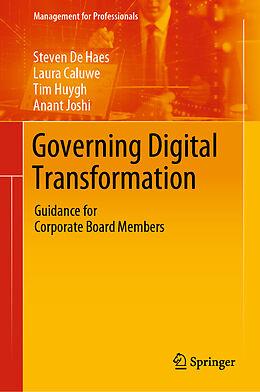 E-Book (pdf) Governing Digital Transformation von Steven De Haes, Laura Caluwe, Tim Huygh