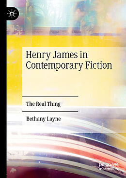 Fester Einband Henry James in Contemporary Fiction von Bethany Layne
