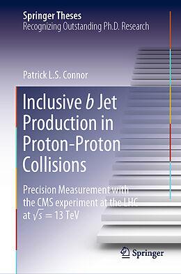 Fester Einband Inclusive b Jet Production in Proton-Proton Collisions von Patrick L.S. Connor