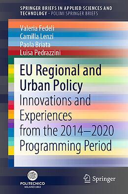 Kartonierter Einband EU Regional and Urban Policy von Valeria Fedeli, Luisa Pedrazzini, Paola Briata