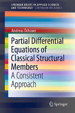 Kartonierter Einband Partial Differential Equations of Classical Structural Members von Andreas Öchsner