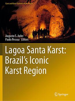 Kartonierter Einband Lagoa Santa Karst: Brazil's Iconic Karst Region von