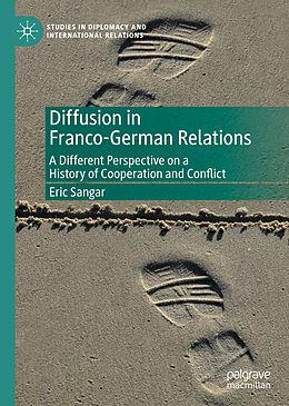 Fester Einband Diffusion in Franco-German Relations von Eric Sangar