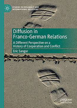 E-Book (pdf) Diffusion in Franco-German Relations von Eric Sangar