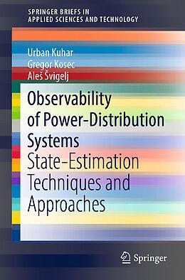 Kartonierter Einband Observability of Power-Distribution Systems von Urban Kuhar, Ales Svigelj, Gregor Kosec