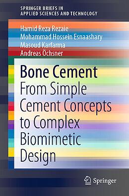 Kartonierter Einband Bone Cement von Hamid Reza Rezaie, Andreas Öchsner, Masoud Karfarma