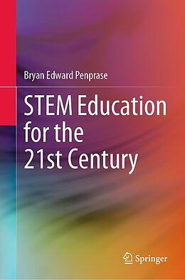 E-Book (pdf) STEM Education for the 21st Century von Bryan Edward Penprase