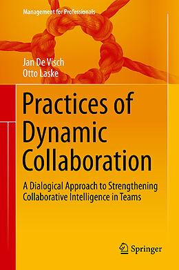 E-Book (pdf) Practices of Dynamic Collaboration von Jan de Visch, Otto Laske